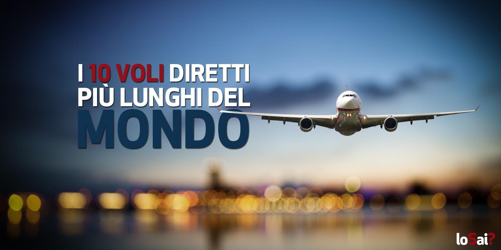 i-10-voli-diretti-piu-lunghi-del-mondo